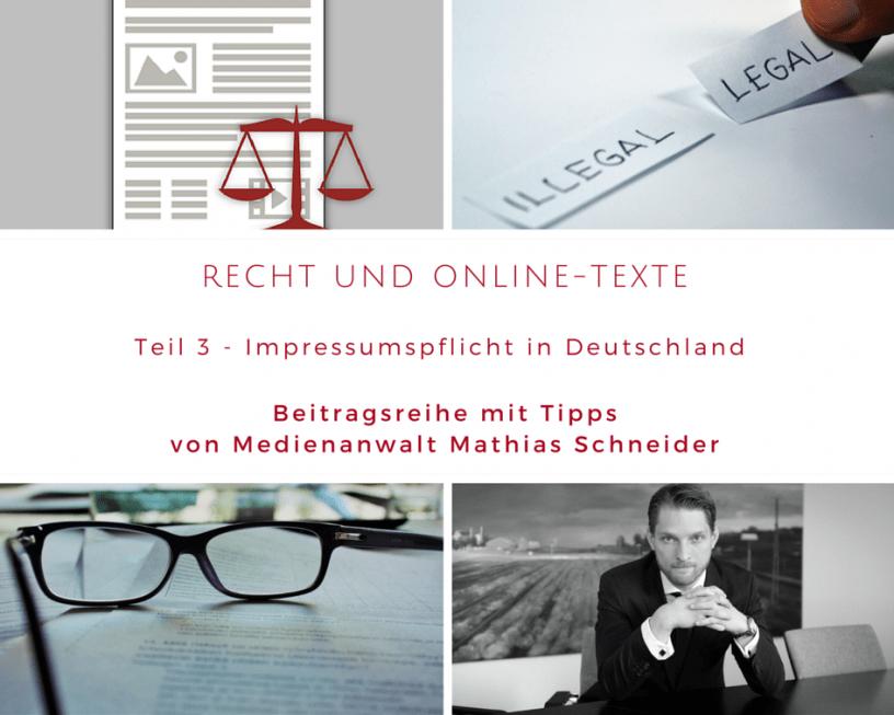 Recht und Online-Texte (Teil 3) – Impressumspflicht in Deutschland