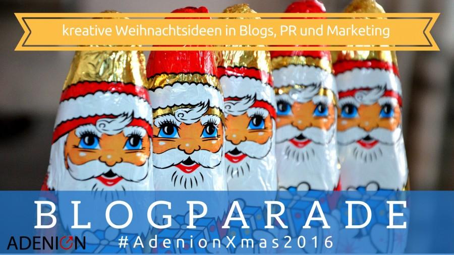Blogparade - Weihnachtliche Themenideen für Blogs, Pressemitteilungen und Content Marketing