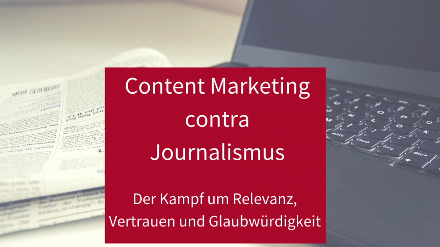 Content Marketing contra Journalismus
