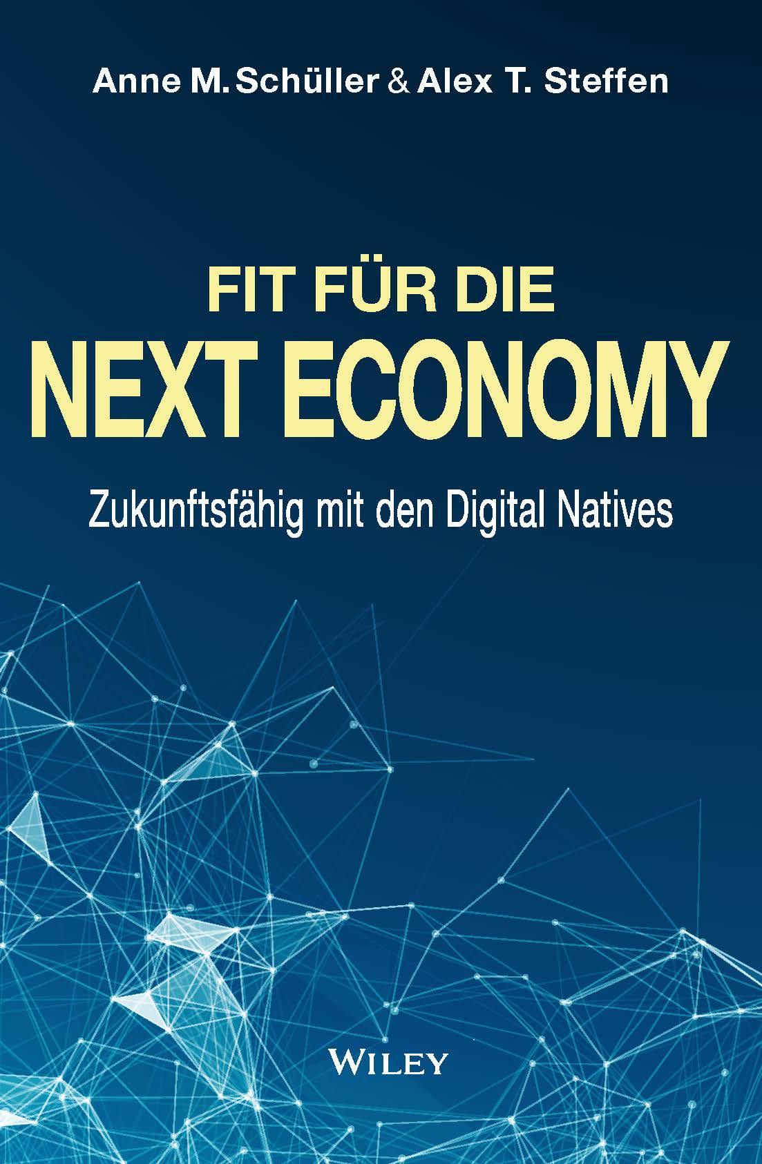 Fit für die Next Economy - Zukunftsfähig mit den Digital Natives