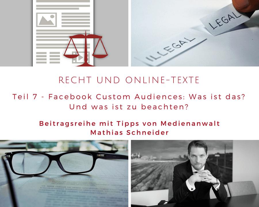 Recht und Online-Texte Teil 7: Facebook Custom Audiences