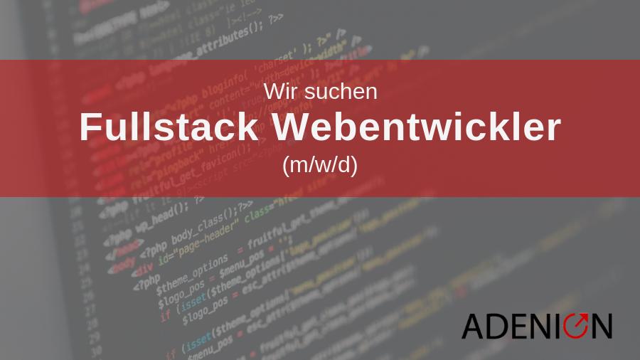 Adenion blog jobs fullstack webentwickler