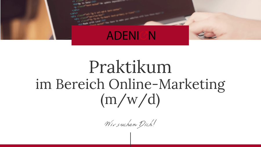 Praktikum im Bereich Online Marketing
